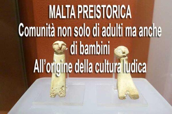 malta preistorica origine cultura ludica